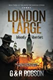 img - for London Large: Bloody Liberties (Volume 3) book / textbook / text book