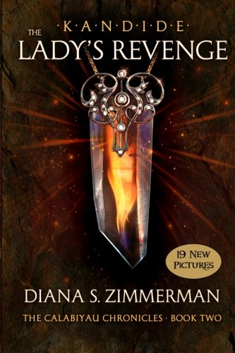 Read Online KANDIDE THE Lady's Revenge: Book Two (The Calabiyau Chronicles) (Volume 2) pdf epub