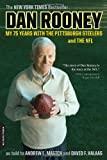 img - for Dan Rooney: My 75 Years with the Pittsburgh Steelers and the NFL book / textbook / text book