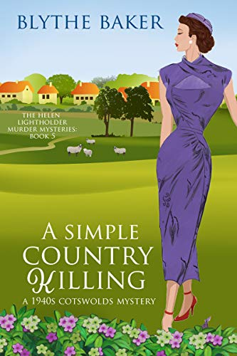 A Simple Country Killing (The Helen Lightholder Murder Mysteries Book 5) by [Baker, Blythe]