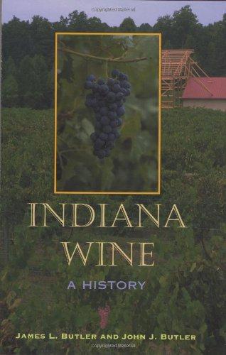 Indiana Wine: A History