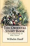 img - for The Oriental Story Book: