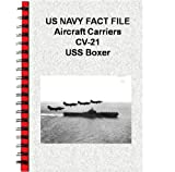 US NAVY FACT FILE Aircraft Carriers CV-21 USS Boxer