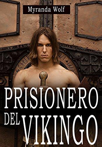 Prisionero del Vikingo: (Erótica gay BDSM) (Spanish Edition)