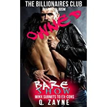 Owned ~ Bare Show (The Billionaires Club Interracial BDSM Book 3)
