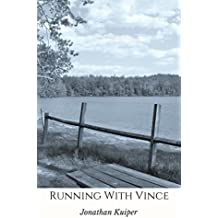 Running With Vince (The Vincent Chronicles Book 1)