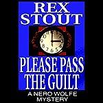 Please Pass the Guilt | Rex Stout