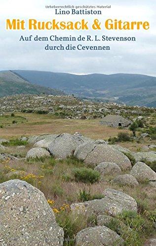 Mit Rucksack & Gitarre: Auf dem Chemin de R. L. Stevenson durch die Cevennen