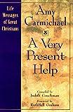 A Very Present Help, Amy Carmichael, Judith Couchman, 0892839783