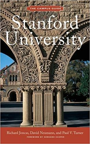 Stanford University The Campus Guide Richard Joncas David