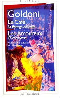 Le café - Les amoureux par Carlo Goldoni