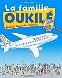 """Afficher """"La famille Oukilé La famille Oukilé fait le tour du monde"""""""