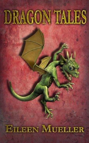 Dragon Tales (Volume 1)