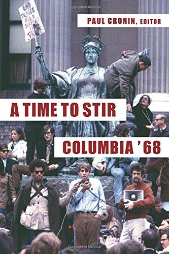 A Time to Stir: Columbia '68