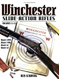 Winchester Slide Action Rifles, Ned Schwing, 0873497902