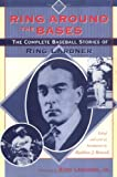Ring Around the Bases, Ring Lardner, 1570035318