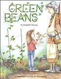 Green Beans, Elizabeth Thomas, 0876147082