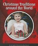 Christmas Traditions Around the World, Ann Ingalls, 1614734259