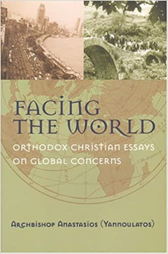 com facing the world orthodox christian essays on global facing the world orthodox christian essays on global concerns
