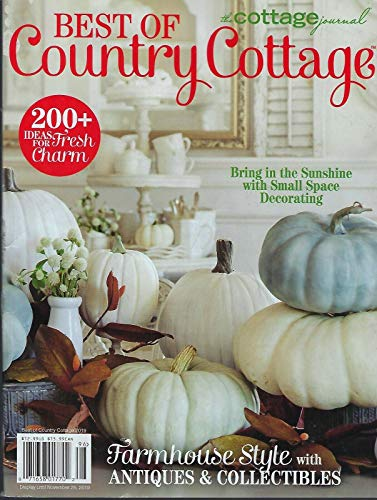 The Cottage Journal Best of Country Cottage 2019 FARMHOUSE STYLE