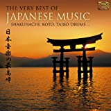 The Very Best of Japanese Music: Shakuhachi, Koto, Taiko Drums