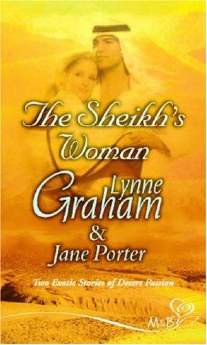 The Sheikh's Woman: The Arabian Mistress / the Sheikh's Wife