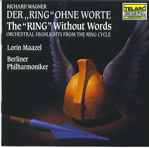 Der Ring Ohne Worte - The Ring Without Words Maazel / Berliner Philharmoniker