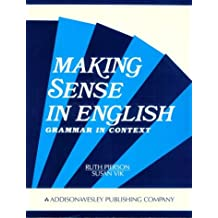 Making Sense in English: Grammar in Context