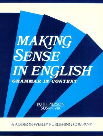 Making Sense in English: Grammar in Context