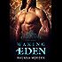 Waking Eden (The Eden Series Book 3)