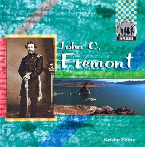 John C. Fremont (Checkerboard Biography Library) pdf epub