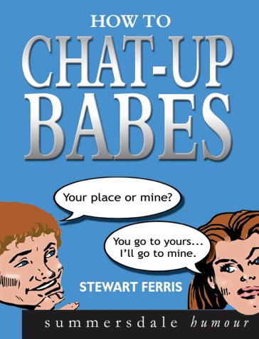 How to Chat-up Babes pdf