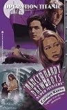 the hardy boys 35 - Operation: Titanic (Nancy Drew & Hardy Boys Super Mysteries #35)