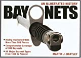 Bayonets - An Illustrated History
