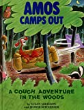 Amos Camps Out: A Couch Adventure in the Woods by Susan Seligson (26-Nov-1992) Library Binding