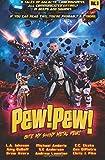 Pew! Pew! Volume 3: Bite My Shiny Metal Pew!