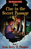 The Clue in the Secret Passage (The Shoebox Kids)