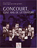 img - for Concourt, Cent Ans De Litterature book / textbook / text book