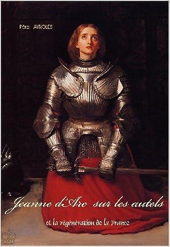 Télécharger le manuel japonais Jeanne d'Arc sur les autels et la régénération de la France en français PDF CHM