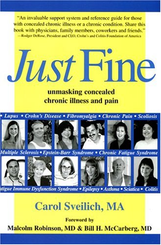 Just Fine: Unmasking Concealed Chronic Illness And Pain