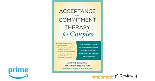 Amazon.com: Acceptance and Commitment Therapy for Couples: A ...