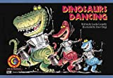 Dinosaurs Dancing, Luella Connelly, 1574712535