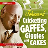 Johnners' Cricketing Gaffes, Giggles and Cakes