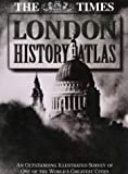The Times Atlas of London History