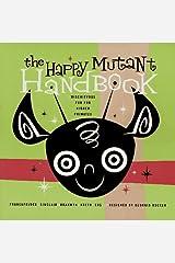 The Happy Mutant Handbook Mass Market Paperback