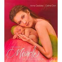 Milagro/Miracle: Celebracion de una Nueva Vida with CD (Audio)
