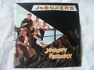 "JoBOXERS Johnny Friendly UK 7"" 45"