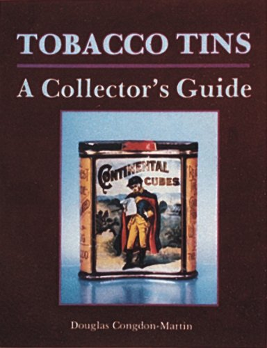 - Tobacco Tins: A Collector's Guide