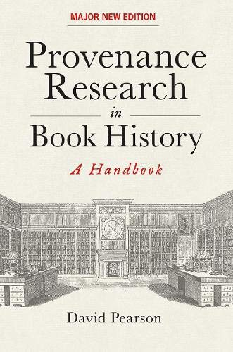 - Provenance Research in Book History: A Handbook