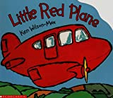 Little Red Plane, Ken Wilson-Max, 0590430084